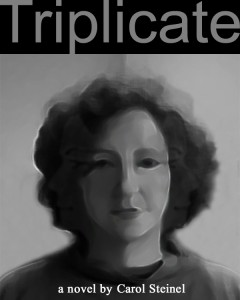 Triplicate - A  Novel of the Splitting of the Worlds